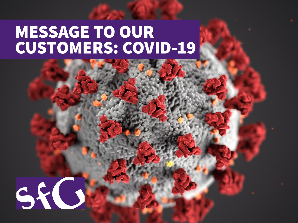 Message to our customers re Covid-19