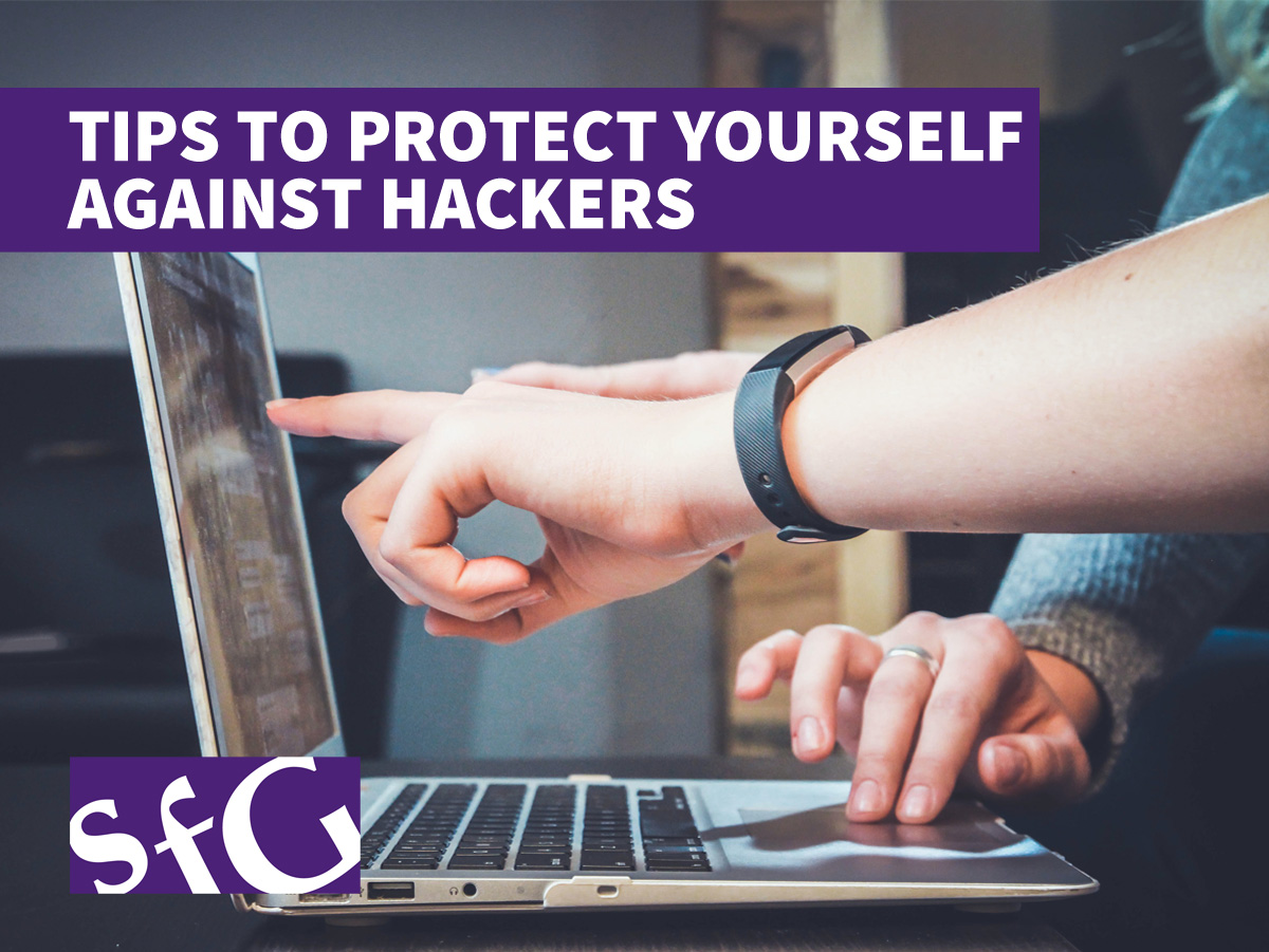 Tips to Protect Yourself Against Hackers